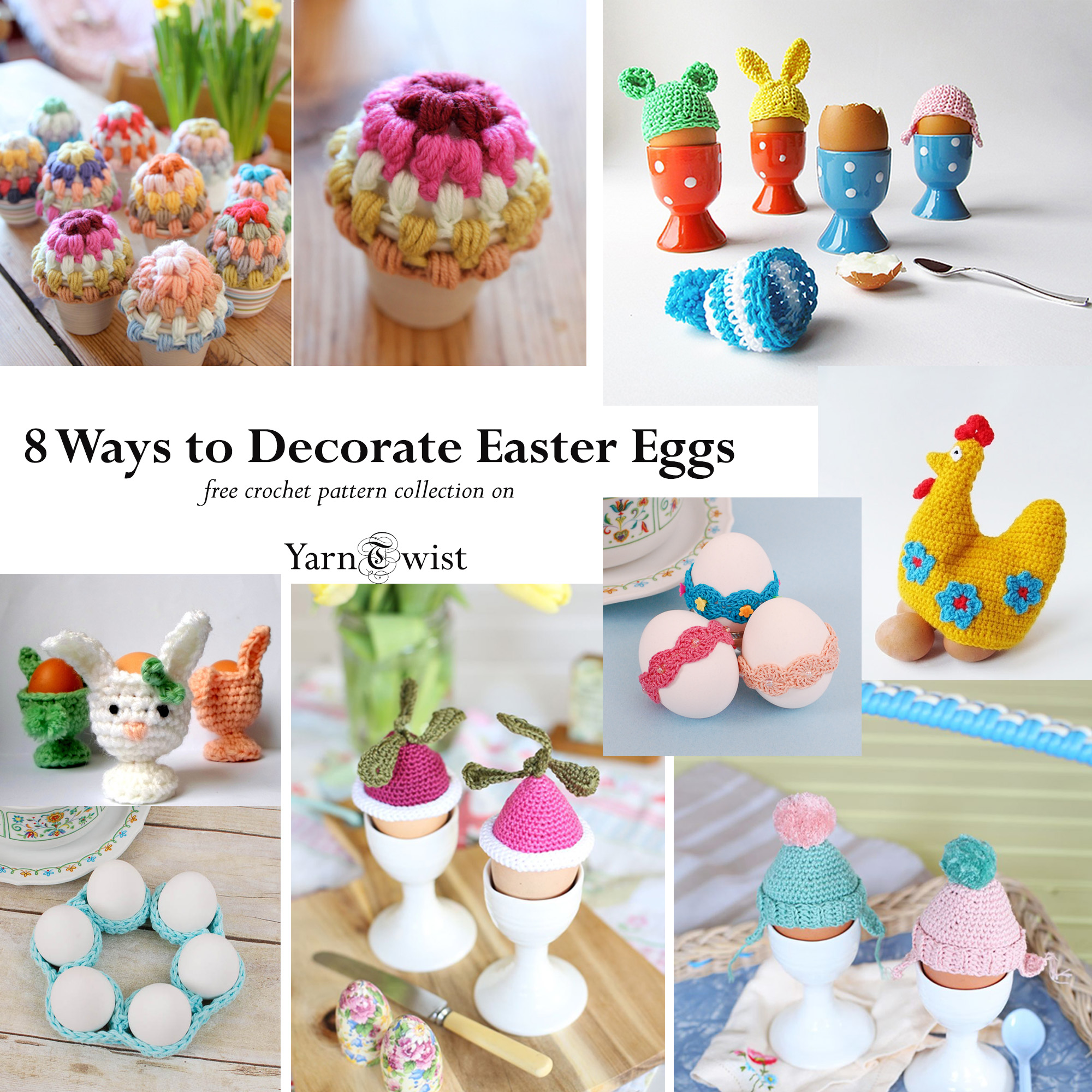 8 Ways to Decorate Easter Eggs with Crochet – Yarn Twist