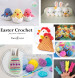 Free Collection of Easter Crochet Patterns